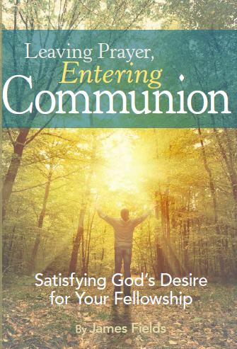 Leaving Prayer, Entering Communion