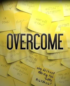 Overcome and sticky notes